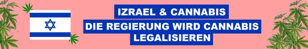 izrael legalisiert marijuana
